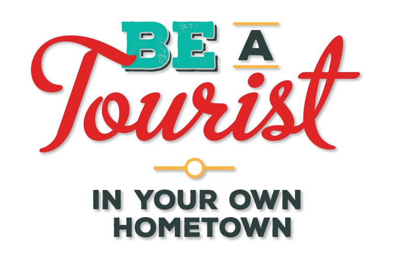 Be a Tourist in Your Own Hometown; Victoria, Vancouver Island, British Columbia